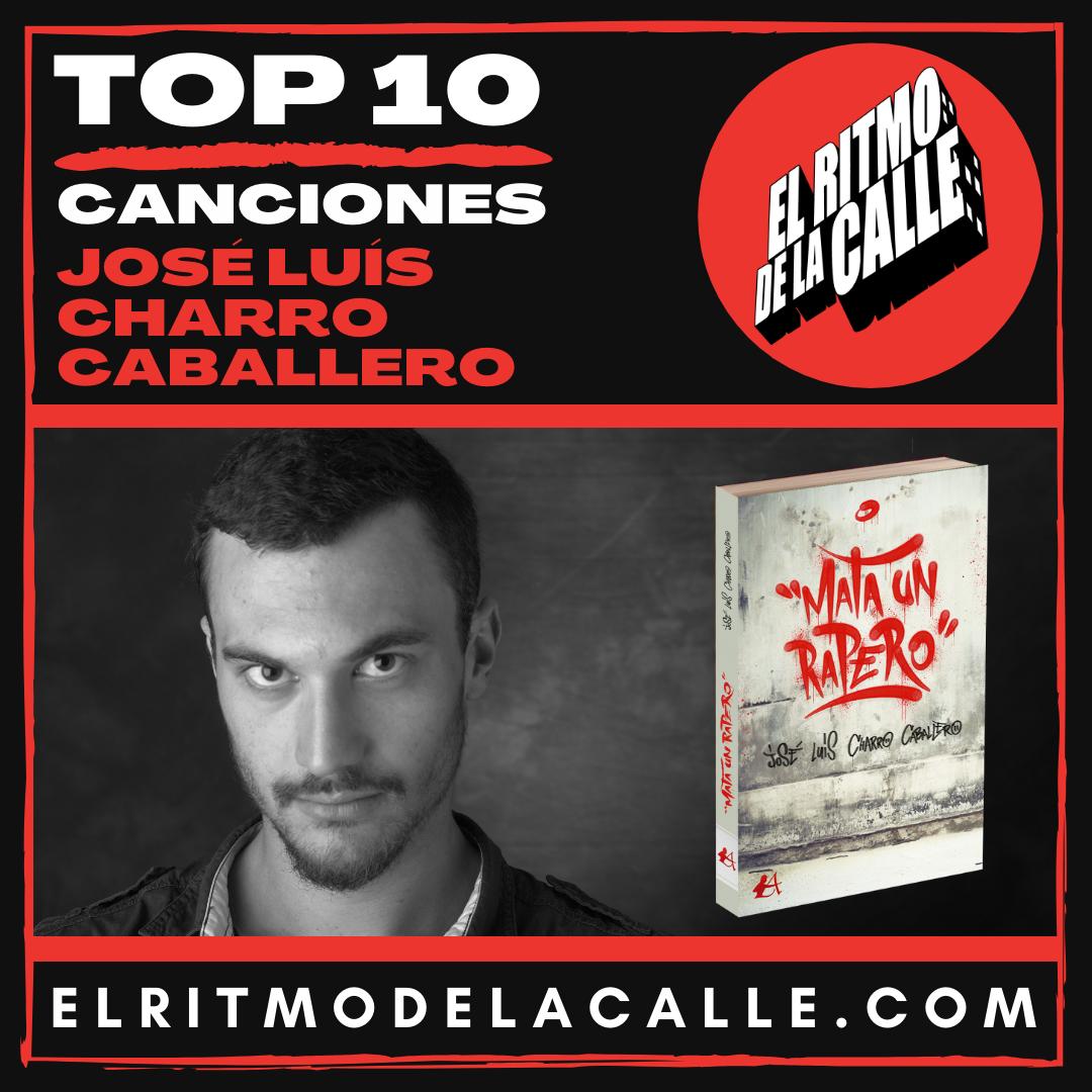 JOSÉ LUÍS CHARRO CABALLERO y su «TOP 10 Canciones»