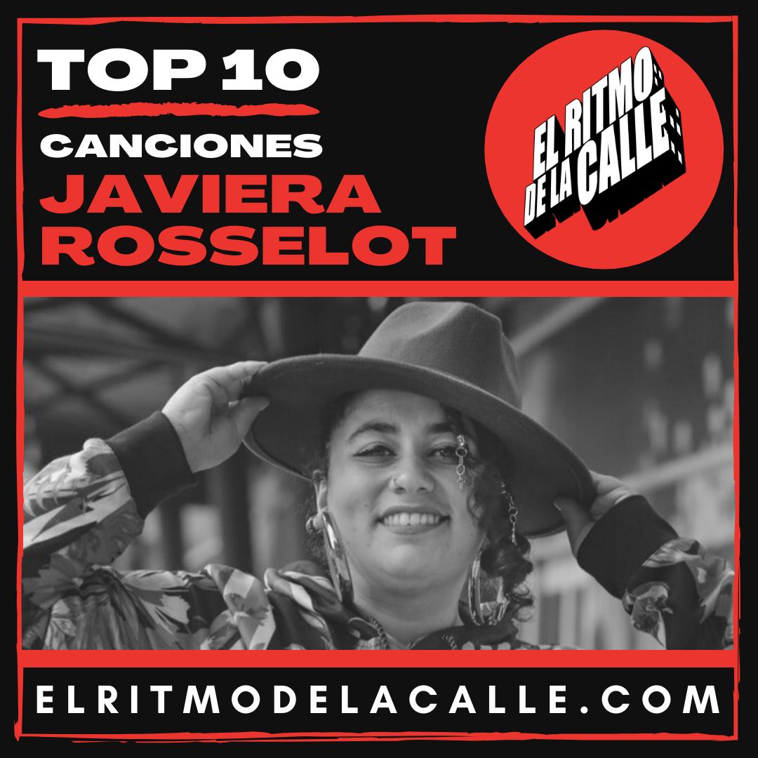 JAVIERA ROSSELOT y su «TOP 10 Canciones»
