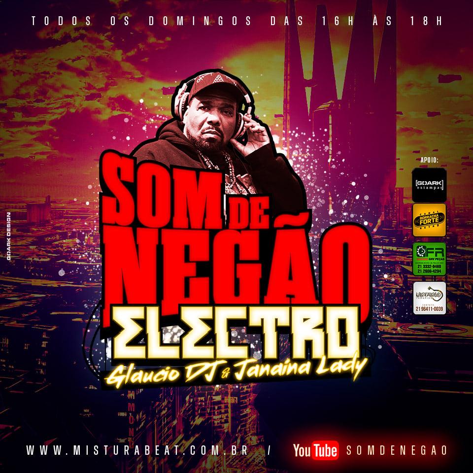 Nueva «Electro session» en Som de Negão por GLAUCIO DJ & JANAÍNA LADY