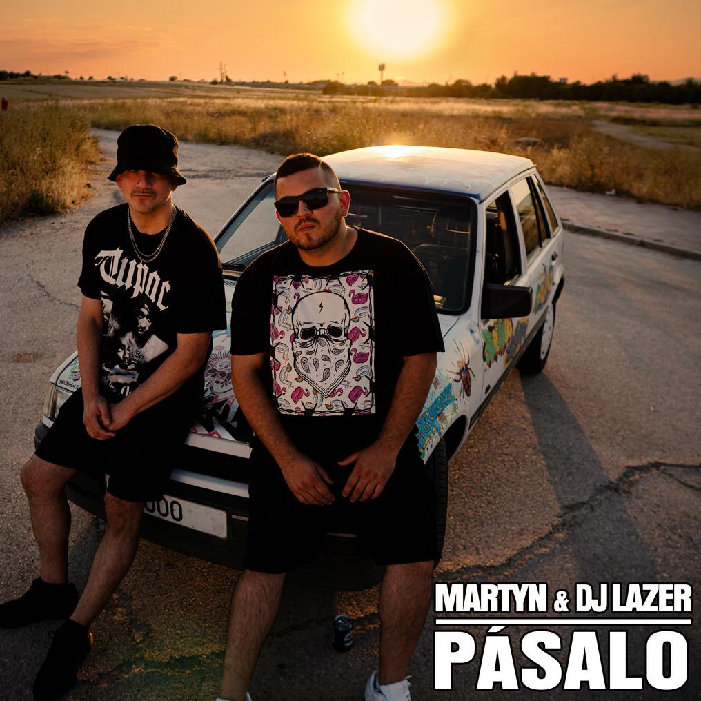 MARTYN presenta «Pásalo» junto a DJ LAZER (DOGMA CREW)